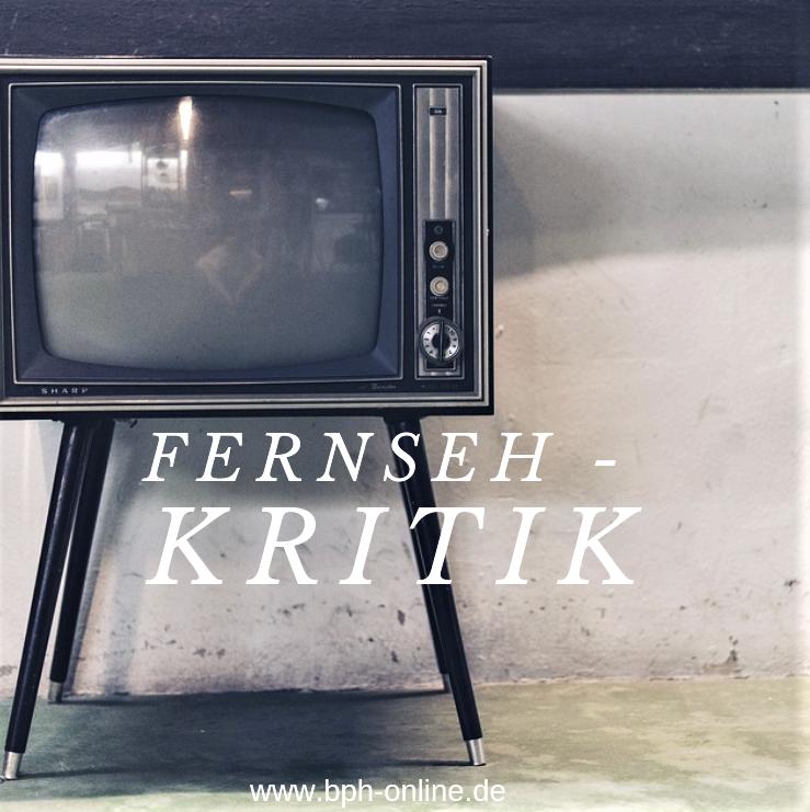 Fernseh - Kritik