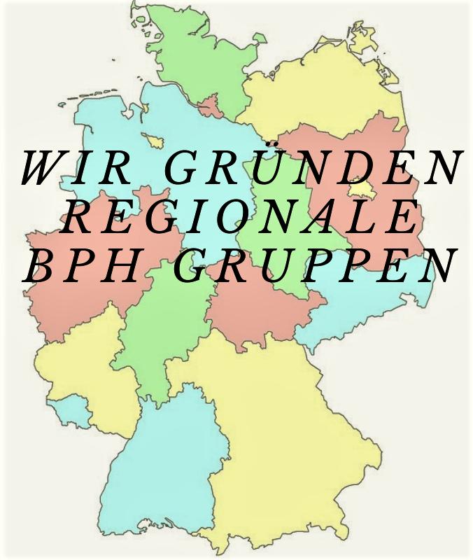 Wir gründen regionale BPH Gruppen