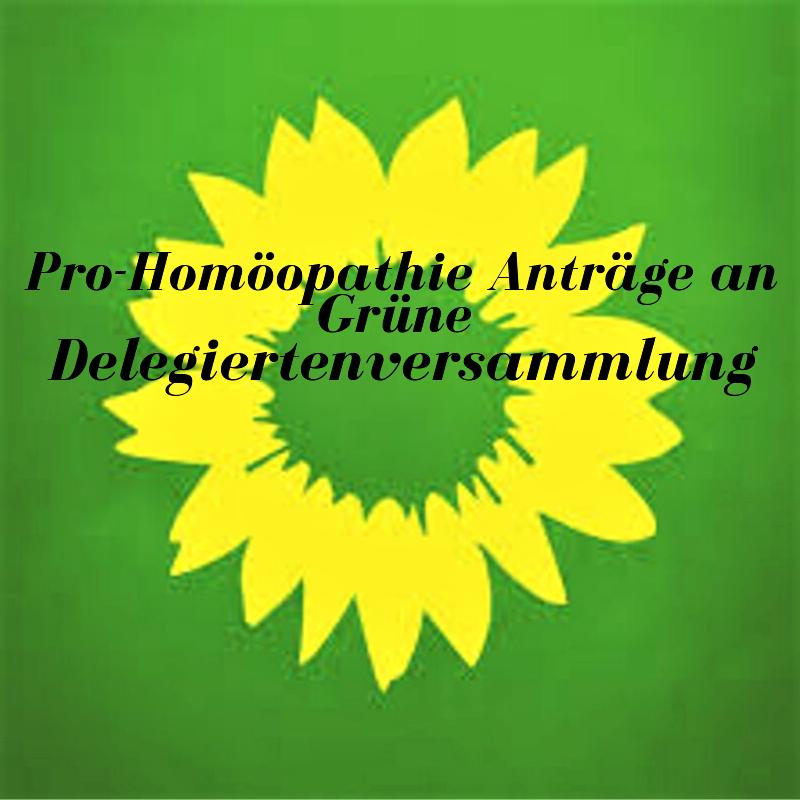 Pro-Homöopathie Anträge an Grüne Delegiertenversammlung